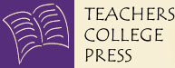 Teachers College Press