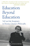 Education Beyond Education: Self and the Imaginary in Maxine Greene?s Philosophy